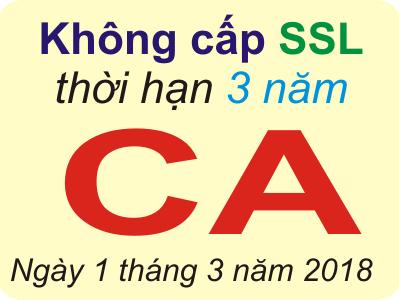Không cấp chứng nhận SSL thời hạn 3 năm sàn phẩm CA